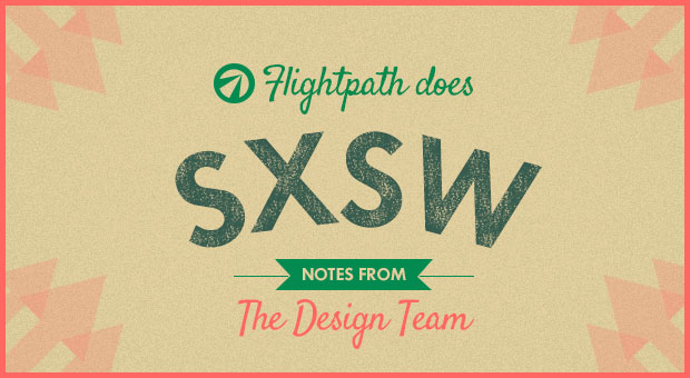 flightpath does sxsw - design team